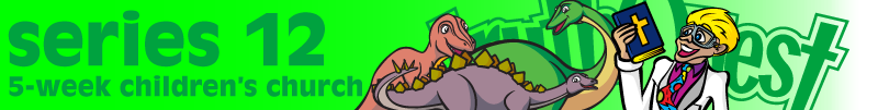 Dinosaurs and the Bible Children's Church Series