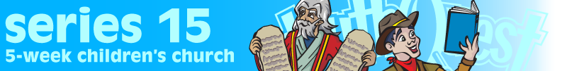 The Ten Commandments Children's Church Series